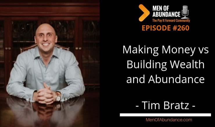 Making Money vs Building Wealth and Abundance